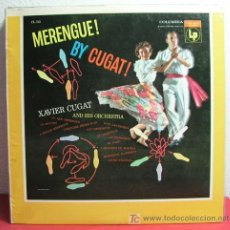 Discos de vinilo: XAVIERT CUGAT AND HIS ORCHESTRA ( MERENGUE! BY CUGAT! ) USA LP33 COLUMBIA. Lote 6858436