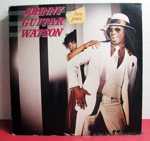JOHNNY GUITAR WATSON ( LOVE JONS ) NEW YORK - USA 1980 LP33 DJM RECORDS (Música - Discos - LP Vinilo - Funk, Soul y Black Music)