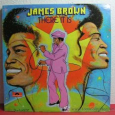 Discos de vinilo: JAMES BROWN ( THERE IT IS ) NEW YORK - USA 1972 LP33 POLYDOR. Lote 6872783