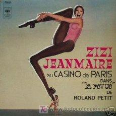 Discos de vinilo: ZIZI JEANMAIRE LP PORTADA DOBLE AU CASINO DE PARISDANS -LA REVUE DE ROLAND PETIT CBS S63980 FRANCE . Lote 25332231