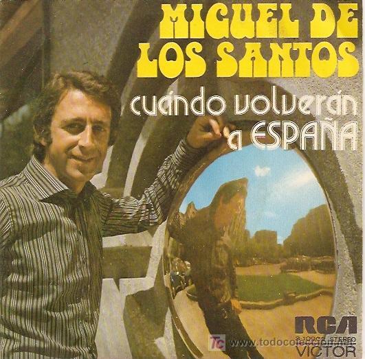 MIGUEL DE LOS SANTOS SINGLE SELLO RCA VICTOR AÑO 1973 CARA B AMORIOS CANCIONES DE J. E. MOCHI. (Música - Discos - Singles Vinilo - Otros estilos)