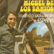 Discos de vinilo: MIGUEL DE LOS SANTOS SINGLE SELLO RCA VICTOR AÑO 1973 CARA B AMORIOS CANCIONES DE J. E. MOCHI.. Lote 6916209