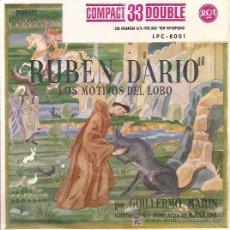 Disques de vinyle: GUILLERMO MARIN RECITA A RUBEN DARIO LOS MOTIVOS DEL LOBO EP SELLO RCA AÑO 1961. Lote 116392882