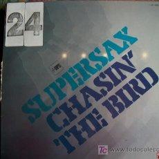 Discos de vinilo: LP - SUPERSAX - CHAISIN' THE BIRD - EDICION ESPAÑOLA, MPS RECORDS 1980. Lote 6954282