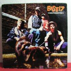 Discos de vinilo: EAST 17 – WALTHAMSTOW GERMANY 1992 LONDON RECORDS. Lote 6973598