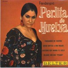 Discos de vinilo: PERLITA DE HUELVA,FANDANGOS. Lote 6990674
