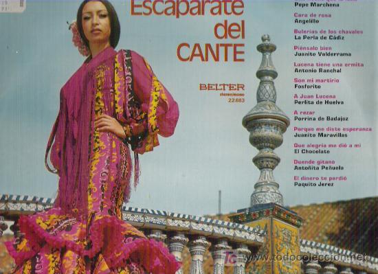 ESCAPARATE DEL CANTE **** EN BELTER 1972 (Música - Discos - LP Vinilo - Flamenco, Canción española y Cuplé)