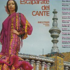 Discos de vinilo: ESCAPARATE DEL CANTE **** EN BELTER 1972. Lote 9220359