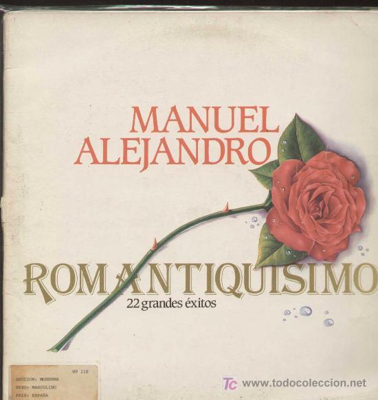 MANUEL ALEJANDRO / ROMANTIQUISIMO (DOBLE LP ARIOLA DE 1983) (Música - Discos - LP Vinilo - Solistas Españoles de los 50 y 60)