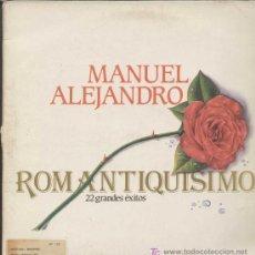 Discos de vinilo: MANUEL ALEJANDRO / ROMANTIQUISIMO (DOBLE LP ARIOLA DE 1983). Lote 14111627