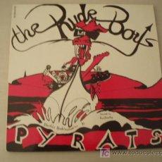 Discos de vinilo: RARO LP. THE RUDE BOYS. PYRATS.. Lote 7014473