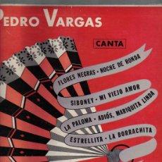 Discos de vinilo: LP 10 PULGADAS : PEDRO VARGAS CANTA FLORES NEGRAS , NOCHE DE RONDA, SIBONEY, LA BORRACHITA, ETC. Lote 15751449