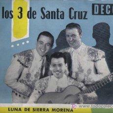 Discos de vinilo: LP 10 PULGADAS : LOS 3 DE SANTA CRUZ - LUNA DE SIERRA MORENA. Lote 15908079