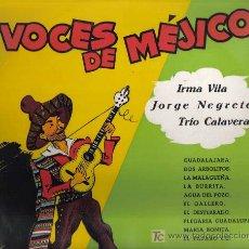 Discos de vinilo: LP 10 PULGADAS : VOCES DE MEJICO: IRMA VILA + JORGE NEGRETE + TRIO CALAVERAS - DISCO DE 1958. Lote 15811687