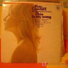 Discos de vinilo: RAY CONNIFF SU ORQUESTA Y COROS - ESTA ES MI CANCION (LP) -. Lote 7097871