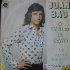 Discos de vinilo: (50) LA ESTRELLA DE DAVID - JUAN BAU. Lote 17718400