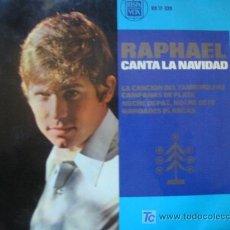 Discos de vinilo: (026) RAPHAEL - CANTA LA NAVIDAD- 4 CANCIONES- 45 R.P.M.(E.P.). Lote 25021785