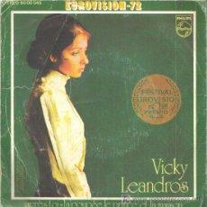 Discos de vinilo: SINGLE DE VICKY LEANDROS PHILLIPS 1972 PRIMER PREMIO FESTIVAL EUROVISION - AUDIO PERFECTO.. Lote 27233086