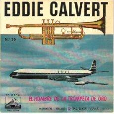 Discos de vinilo: EDDIE CLAVERT MORGEN + 3 EP ****LA VOZ DE SU AMO ***1960. Lote 67786778