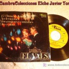 Discos de vinilo: ANTIGUO DISCO SINGLE - VALS EL DANUBIO AZUL. Lote 7171097