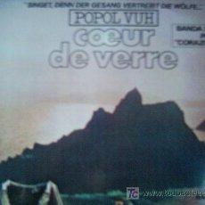 Discos de vinilo: POPOL VUH,B.S.O.,CORAZON DE CRISTAL(COEUR DE VERRE),DEL 78. Lote 195259390