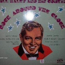 Discos de vinilo: BILL HALEY AND HIS COMETS ---- ROCK AROUND THE CLOCK. Lote 19276133