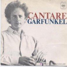 Disques de vinyle: GARFUNKEL,CANTARE,DEL 74. Lote 150826086