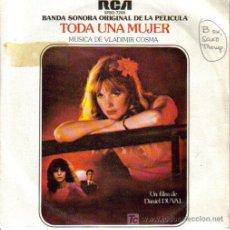 Discos de vinilo: BSO TODA UNA MUJER (LA DEROBADE) - VLADIMIR COSMA SG PROMO RCA 1980. Lote 7207163