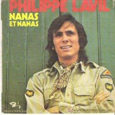 Discos de vinilo: PHILIPPE LAVIL - NANAS ET NANAS / ON EST SI BIEN AU SOLEIL *** BARCLAY. Lote 7233470