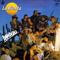 Discos de vinilo: LA BIONDA-BANDIDO. Lote 7327181