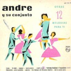 Discos de vinilo: ANDRE Y SU CONJUNTO - 12 MELODIAS PARA TI ****1960. Lote 13515566