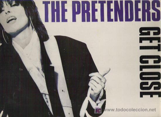 THE PRETENDERS - GET CLOSE ++++WEA *** 1986 (Música - Discos - LP Vinilo - Pop - Rock - New Wave Internacional de los 80)