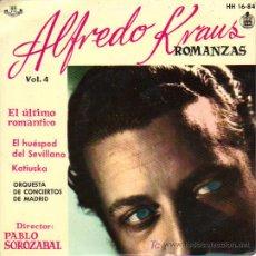 Discos de vinilo: ALFREDO KRAUS ** ROMANZAS VOL. 4***EL ÚLTIMO ROMÁNTICO***EL HUÉSPED DEL SEVILLANO**KATIUSKA. Lote 7288878