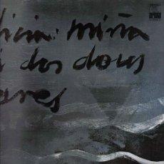 Discos de vinilo: LP JUAN PARDO - GALICIA MIÑA... TEXTOS DE RAMON CABANILLAS , ANTONIO D. OLANO , EDUARDO PONDAL. Lote 19130644