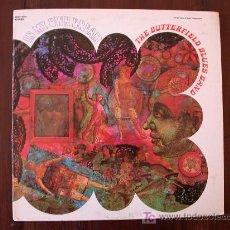 Discos de vinilo: THE BUTTERFIELD BLUES BAND - IN MY OWN DREAM - (USA-ELEKTRA-1968) BLUES & ROCK LP. Lote 17764466