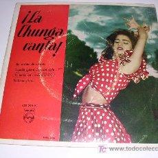 Discos de vinilo: ¡ LA CHUNGA CANTA !. Lote 26380499