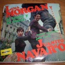 Discos de vinilo: LINA MORGAN Y JUANITO NAVARRO. Lote 13391043