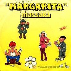Discos de vinilo: MASSARA ··· MARGARITA / MARGARITA PART II - (SINGLE 45 RPM). Lote 24627716
