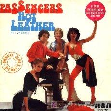 Discos de vinilo: PASSENGERS ··· HOT LEATHER (1ª PARTE) / HOT LEATHER (2ª PARTE) - (SINGLE 45 RPM). Lote 24652043