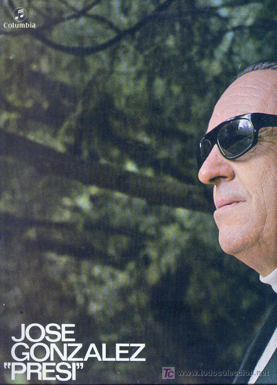 JOSE GONZALEZ EL PRESI- COLUMBIA,1975- CAPILLA DE SAN FERNANDO,OYENDO LA GAITA,PUENTE DE SOTO DEL (Música - Discos - LP Vinilo - Otros estilos)
