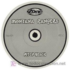 Discos de vinilo: MONTANA RANGERS MAXISINGLE PITCH BLACK ZONE 050. Lote 7374410