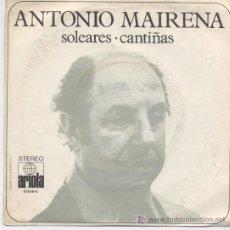 Discos de vinilo: ANTONIO MAIRENA,SOLEARES,CANTIÑAS. Lote 7390518