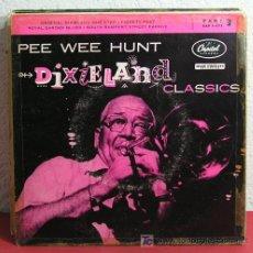 Discos de vinilo: PEE WEE HUNT (ROYAL GARDEN BLUES - ORIGINAL DIXIELAND ONE STEP - FIDGETY FEET - SOUTH RAMPART...) EP. Lote 7392540