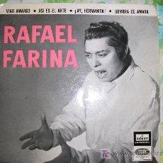 Discos de vinilo: RAFAEL FARINA SINGLE 1958 VINO AMARGO MÁS TRES TÍTULOS MÁS. Lote 24847749