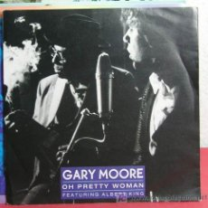 Discos de vinilo: GARY MOORE FEATURING ALBERT KING ( OH PRETTY WOMAN - KING OF THE BLUES )GERMANY-1990 SINGLE45 VIRGIN. Lote 7436030