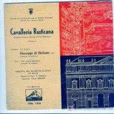 Discos de vinilo: CAVALLERIA RUSTICANA - GIUSEPPE DI STEFANO LA VOZ DE SU AMO - O LOLA , GLI ARACI OLEZZANO. Lote 25141617