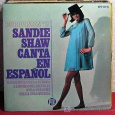 Discos de vinilo: SANDIE SHAW 'EUROVISION 67' (MARIONETAS EN LA CUERDA - A LOS CHICOS LES DIRAS - OTRA VEZ SOÑE -.... Lote 7452467
