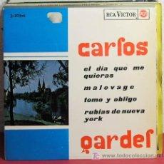 Discos de vinilo: CARLOS GARDEL (EL DIA QUE ME QUIERAS - MALEVAGE - TOMO Y OBLIGO - RUBIAS DE NUEVA YORK) EP45 1965. Lote 7452509