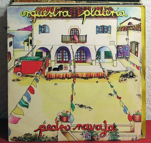 ORQUESTA PLATERIA ( PEDRO NAVAJA - ESTREMECETE ) MADRID-1980 SINGLE45 ARIOLA (Música - Discos - Singles Vinilo - Orquestas)