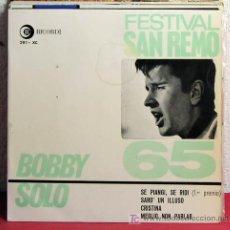 Discos de vinilo: BOBBY SOLO 'SAN REMO 1965' (SE PIANGI,SE RIDI - SARO' UN ILLUSO - CRISTINA - MEGLIO NON PARLAR)EP. Lote 7454080